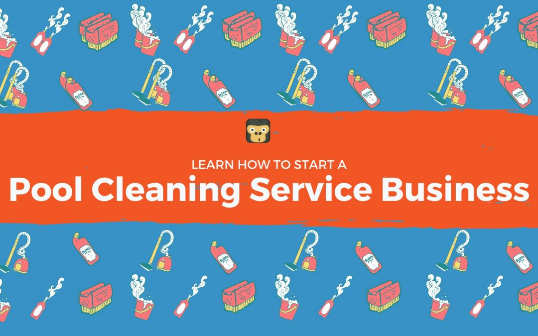 How To Start A Pool Service Business In 2020