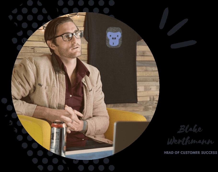 Blake Werthmann-Customer Success Manager-GorillaDesk