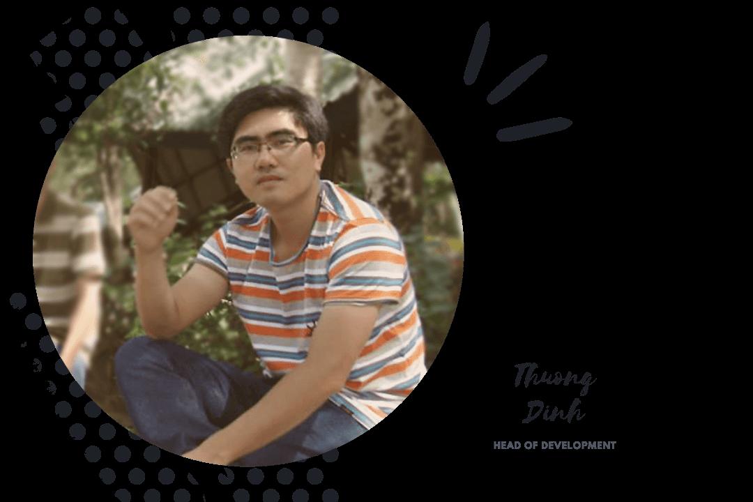 Thuong Dinh-Head of Development- GorillaDesk